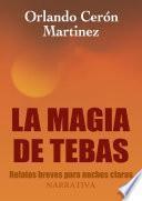 La magia de Tebas