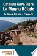 La Magna Hélade