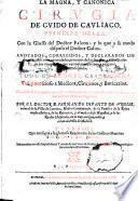 La magna y canónica cirujia de Guido de Cauliac
