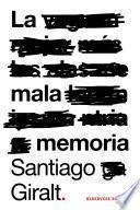 La mala memoria