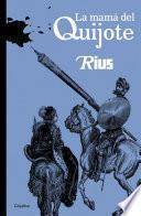 La mamá del Quijote (Colección Rius)
