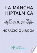 La mancha hiptalmica