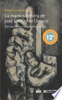 La mano siniestra de José Clemente Orozco