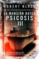 La mansión Bates: Psicosis III