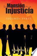 La Mansión De La Injusticia