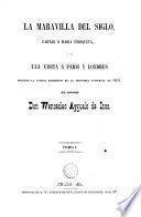 La maravilla del siglo, cartas a Maria Enriqueta, 1