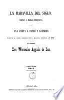 La maravilla del siglo, cartas a Maria Enriqueta, 2