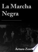 La Marcha Negra