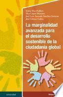 La marginalidad avanzada para el desarrollo sostenible de la ciudadanía global