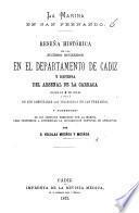 La Marina en San Fernando. Reseña histórica de los sucesos ocurridos en el Departamento de Cadiz, y defensa del arsenal de la Carraca desde el 4 de Julio, 1873, etc