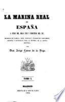 La marina real de España à fines del siglo xviii y principios del xix