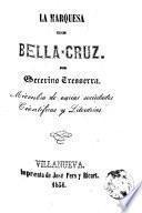 La Marquesa de Bella-Cruz