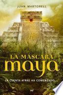 La máscara maya