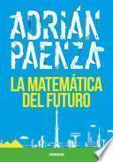 La matemática del futuro
