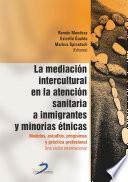 La mediación intercultural en la atención sanitaria a inmigrantes y minorías étnicas