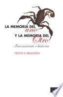 La memoria del uno y la memoria del Otro