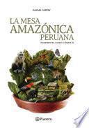 La mesa Amazónica Peruana