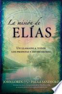 La Misión De Elias