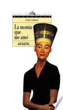 La momia que me amó