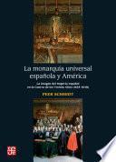 La monarquía universal española y América