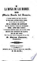 La Monja de las Madres Sor Maria Josefa del Rosario ... breve compendio de su vida ... Reimpreso