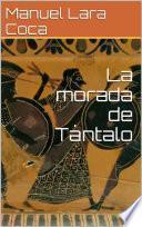 La morada de Tántalo
