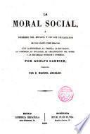 La moral social o deberes del Estado y de los ciudadanos