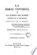 La moral universal ó Los Deberes del hombre fundados en su naturaleza, 2