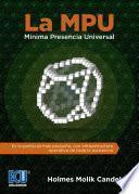 La MPU Mínima Presencia Universal