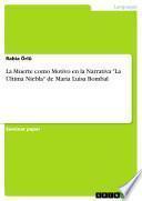 La Muerte como Motivo en la Narrativa La Última Niebla de María Luisa Bombal