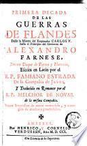 La muerte del Emperador Carlos V. hasta el principio del govierno de Alexandro Farnese, tercero duque de Parma y Placencía