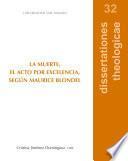 La muerte, el acto por excelencia, según Maurice Blondel