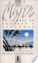 La mujer en la obra de Enrique A. Laguerre