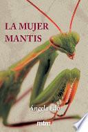 La mujer mantis