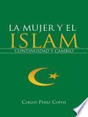 La Mujer Y El Islam