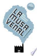 La musa venal. Producción y consumo de la cultura industrial