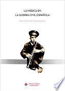 La música en la guerra civil española