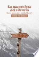 La naturaleza del silencio