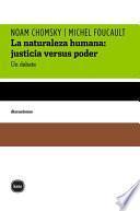 La naturaleza humana: justicia versus poder