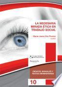 La necesaria mirada ética en Trabajo Social
