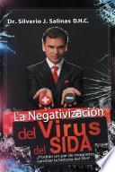 La negativización del virus del sida
