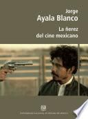 La ñerez del cine mexicano