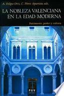 La nobleza valenciana en la Edad Moderna