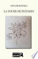 LA NOCHE DE PLÉYADES