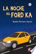 La noche del Ford Ka