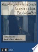 La novela moderna. Estudio filosófico
