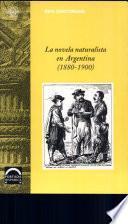 La novela naturalista en Argentina (1880-1900)