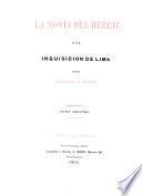La novia del hereje; ó, La inquisición de Lima