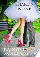 La novia indecisa