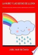 La Nube Y Las Gotas De Lluvia